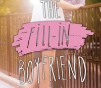 Book Review : The Fill-In Boyfriend by Kasie West